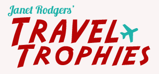 Janet Rodgers' Travel Trophies